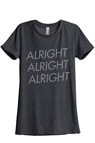 Thread Tank Alright Alright Alright Women's Relaxed T-Shirt Tee Charcoal Grey Medium