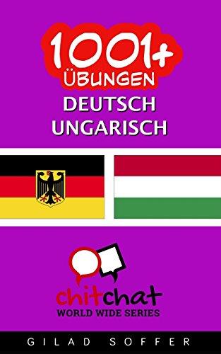 1001+ Übungen Deutsch - Ungarisch
