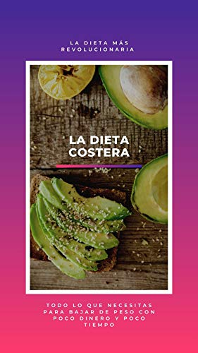 La dieta costera: Una dieta revolucionaria (Spanish Edition)