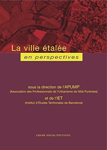 La ville étalée en perspectives (French Edition)