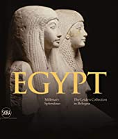 Egypt: Millenary Splendour The Leiden Collection in Bologna