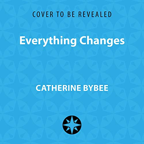 Everything Changes audiobook cover art