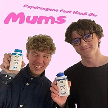 Mums (feat. Han$ Olo)