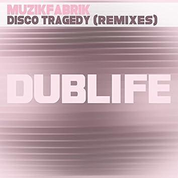 Disco Tragedy (Remixes)