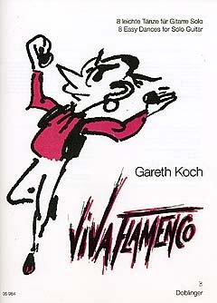 VIVA FLAMENCO - 8 LICHTTE TRANS - geregeld voor gitaar [noten / Sheetmusic] Componis: KOCH GARETH