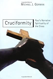 Cruciformity: Paul's Narrative Spirituality of the Cross (English Edition)
