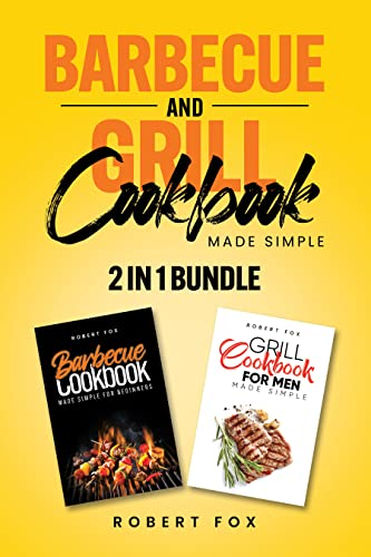 Barbecue and Grill Cookbook Made Simple (English Edition)