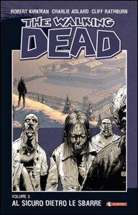 Al sicuro dietro le sbarre. The walking dead (Vol. 3)