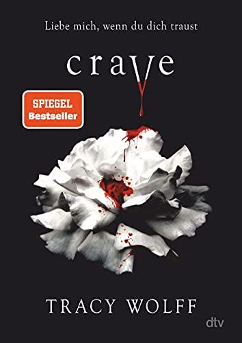 Crave: Mitreißende Romantasy (Die Katmere Academy Chroniken, Band 1)