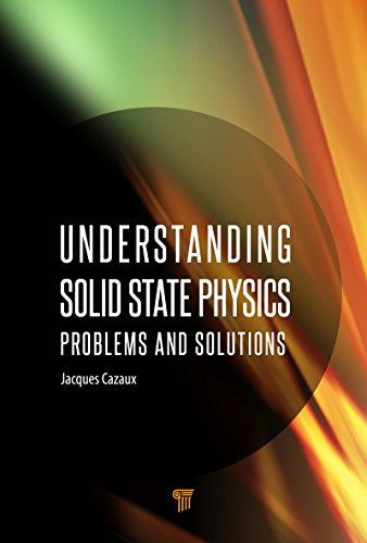 Understanding Solid State Physics: Problems and Solutions (English Edition)