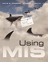 Using MIS Plus MyLab MIS with Pearson eText -- Access Card Package (8th Edition)