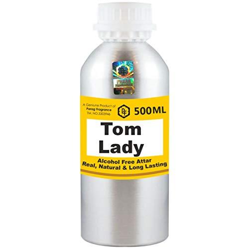 Parag Fragrances Tom Lady Attar 500 ml Attar (Sans alcool, Attar de longue durée pour homme - Femmes et usage religieux) Worlds Best Attar | Itra | Huile parfumée | Parfum