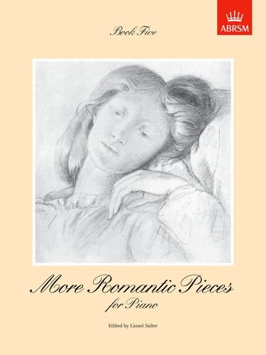 More Romantic Pieces for Piano, Book V (More Romantic Pieces for Piano (ABRSM))