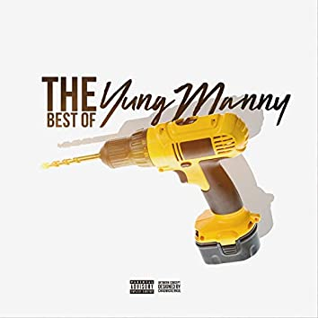 The Best of YungManny