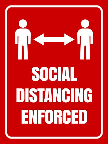 Social Distancing Enforced Sign - Made of PVC - with Double Adhesive Tape - 8x8 inches - Unique Design - for Office & Business - Safety & Precaution from CoronaVirus or COVID-19