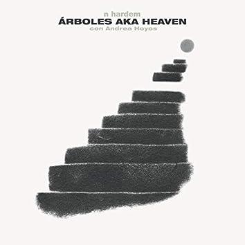 Árboles Aka Heaven