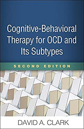 Cognitive-Behavioral Therapy for OCD and Its Subtypes, Second Edition (English Edition)