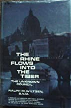 The Rhine Flows Into the Tiber The Unknown Council