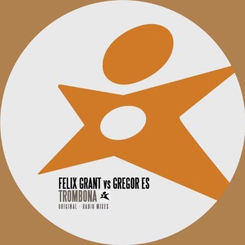 Felix Grant & Gregor Es