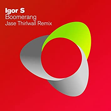 Boomerang (Jase Thirlwall Remix)