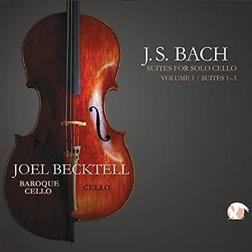 J.S. Bach Suites for Solo Cello, Vol. 1