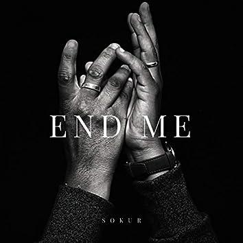 End Me