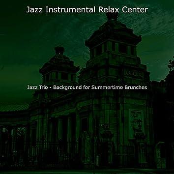 Jazz Trio - Background for Summertime Brunches