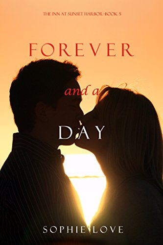 Forever and a Day (The Inn at Sunset Harbor—Book 5) (English Edition)