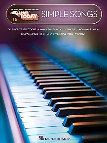Simple Songs: E-Z Play® Today Volume 15: E-Z Play® Today Volume 15 (E-Z Play Today) (English Edition)