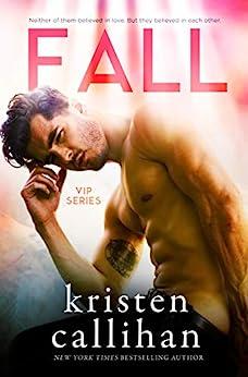 Fall (VIP Book 3) by [Kristen Callihan]