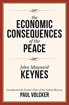 The Economic Consequences of the Peace by [John Maynard Keynes, Paul A. Volcker]