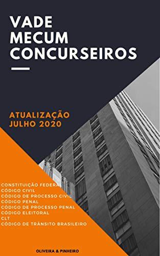 Vade Mecum Concurseiro: Atualizado em Julho de 2020