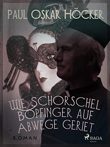 Wie Schorschel Bopfinger auf Abwege geriet