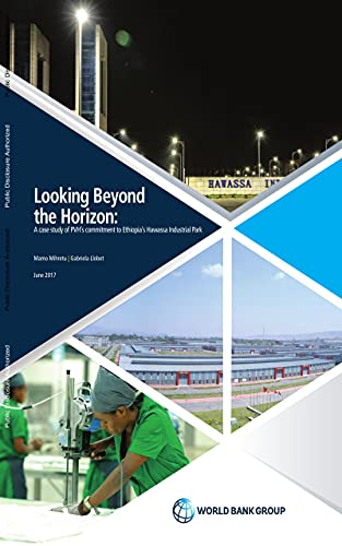 Looking Beyond the Horizon : A Case Study of PVH's Commitment in Ethiopia's Hawassa Industrial Park (English Edition)