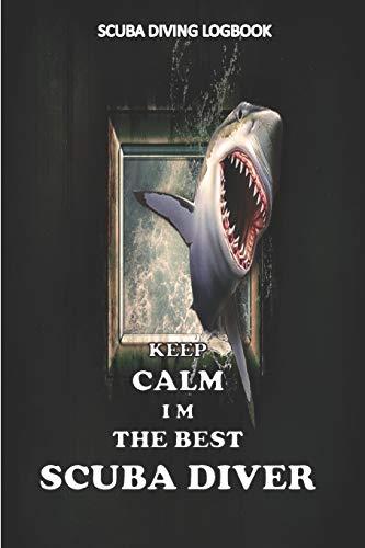 KEEP CALM I M THE BEST SUBA DIVER, scuba...