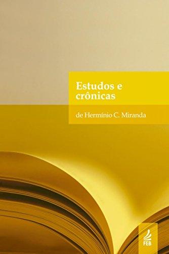 Estudos e crônicas de Hermínio C. Miranda