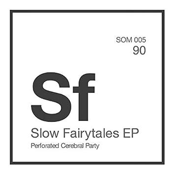 Slow Fairytales EP