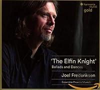 The Elfin Night: Ballads and Dances