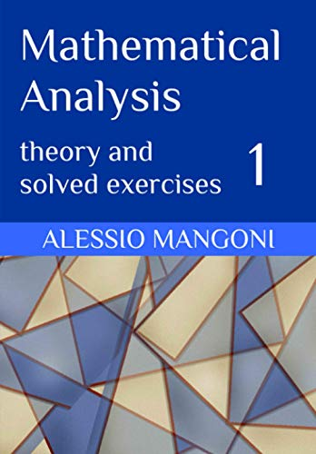 Compare Textbook Prices for Mathematical Analysis 1: theory and solved exercises  ISBN 9798570296077 by Mangoni, Alessio