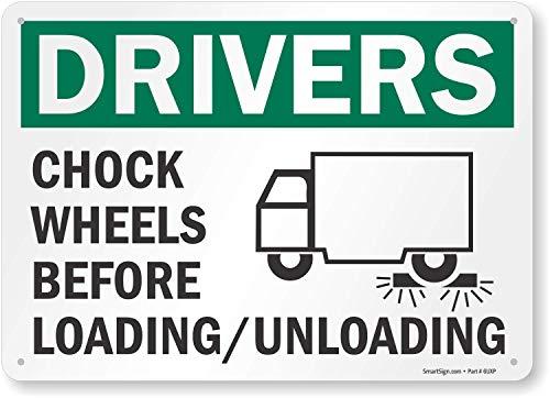 "SmartSign ""Drivers Chock Wheels Before Loading / Unloading"" Sign | 10"" x 14"" Aluminum"