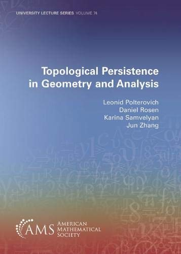 Topological Persistence in Geometry and Analysis (University Lecture Series)