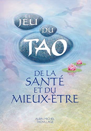 Le Jeu du Tao de la santé et du mieux-être