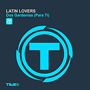 Dos Gardenias (Para Ti)