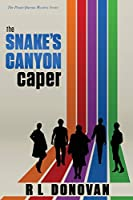 The Snake's Canyon Caper: Grifters of the Ivory Towers (The Pirate Queens Mystery)