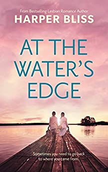 At the Water's Edge by [Harper Bliss]