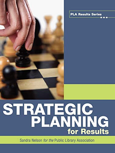 Strategic Planning for Results (Pla Results) (Pla Results Series)