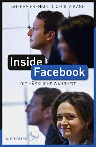 Inside Facebook: Die hässliche Wahrheit