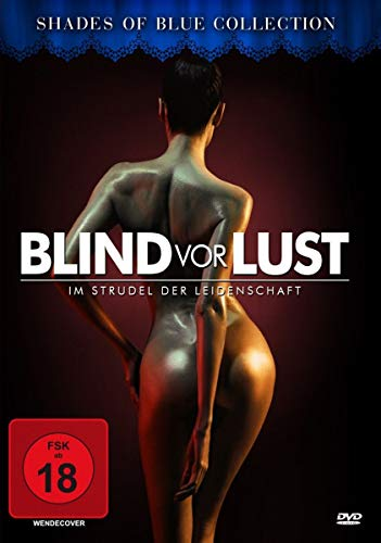 Blind vor Lust - Im Strudel der Leidenschaft [Alemania] [DVD]