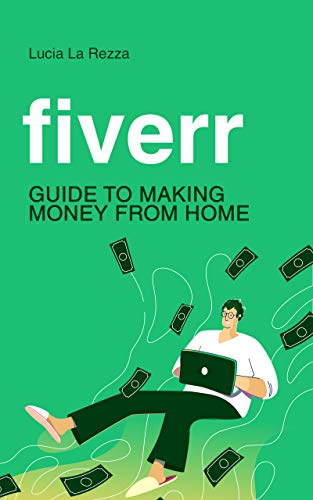 Fiverr: guide to making money from home