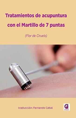 Tratamientos de acupuntura con el Martillo de 7 puntas